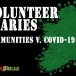 Follow the Covid-19 diaries of two experienced volunteers
